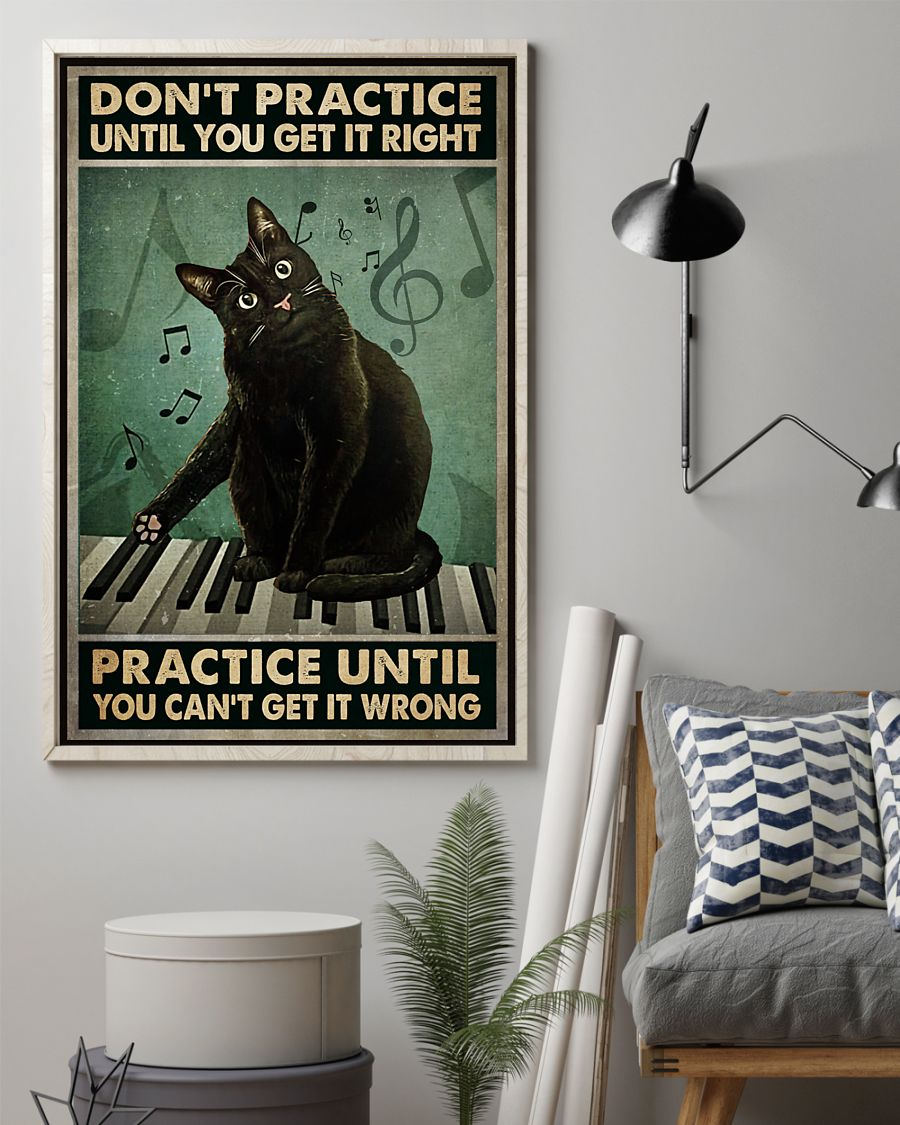 Black cat piano don't practice until you get it right poster 21