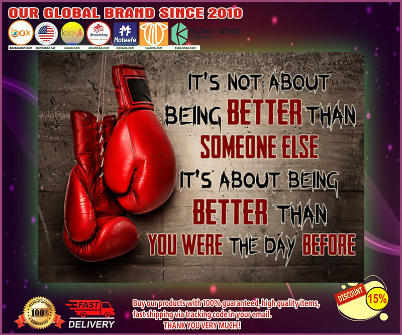Boxing it's not about being better than someone else poster 19