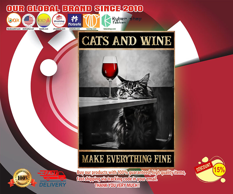 Poster Cats and wine make everything fine 19