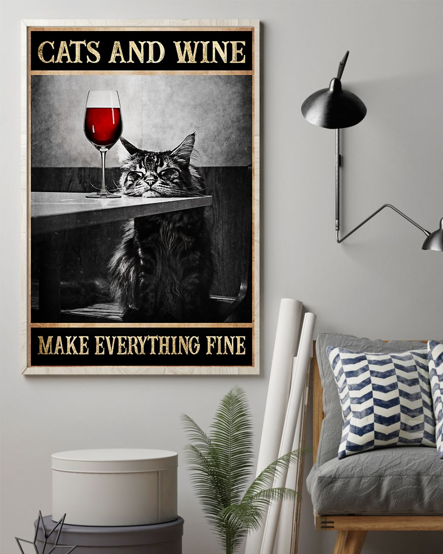 Poster Cats and wine make everything fine 21
