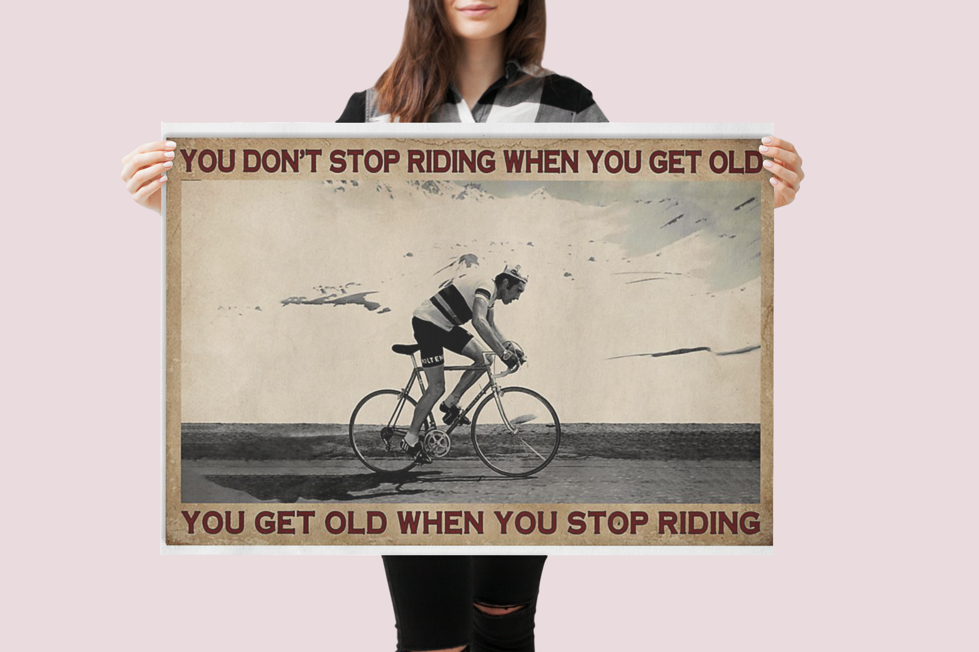 Cycling you don't stop riding when you get old poster 21