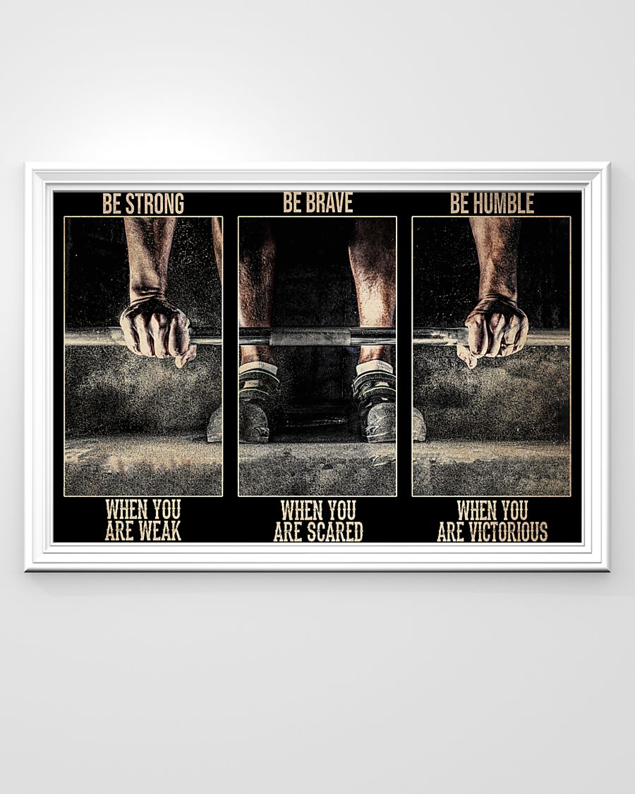 Fitness be strong be brave be humble be badass poster 21