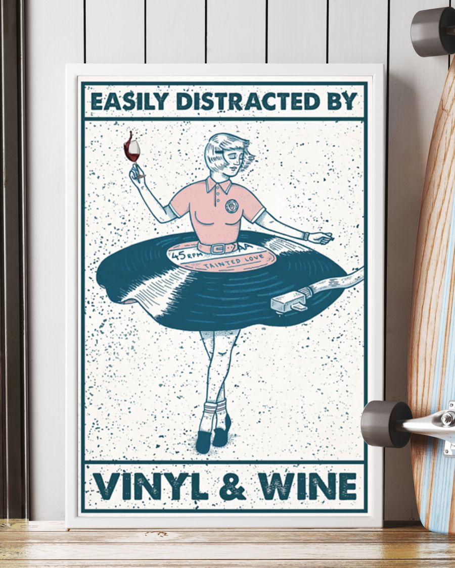 Girl easily distracted by vinyl and wine poster 21