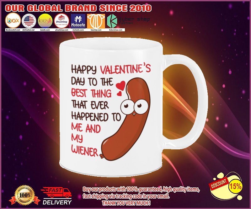 Happy valentine's day to the best thing that ever happy to me and my wiener mug 19