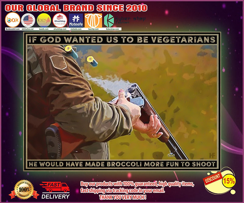If god wanted us to be vegetarians poster 19