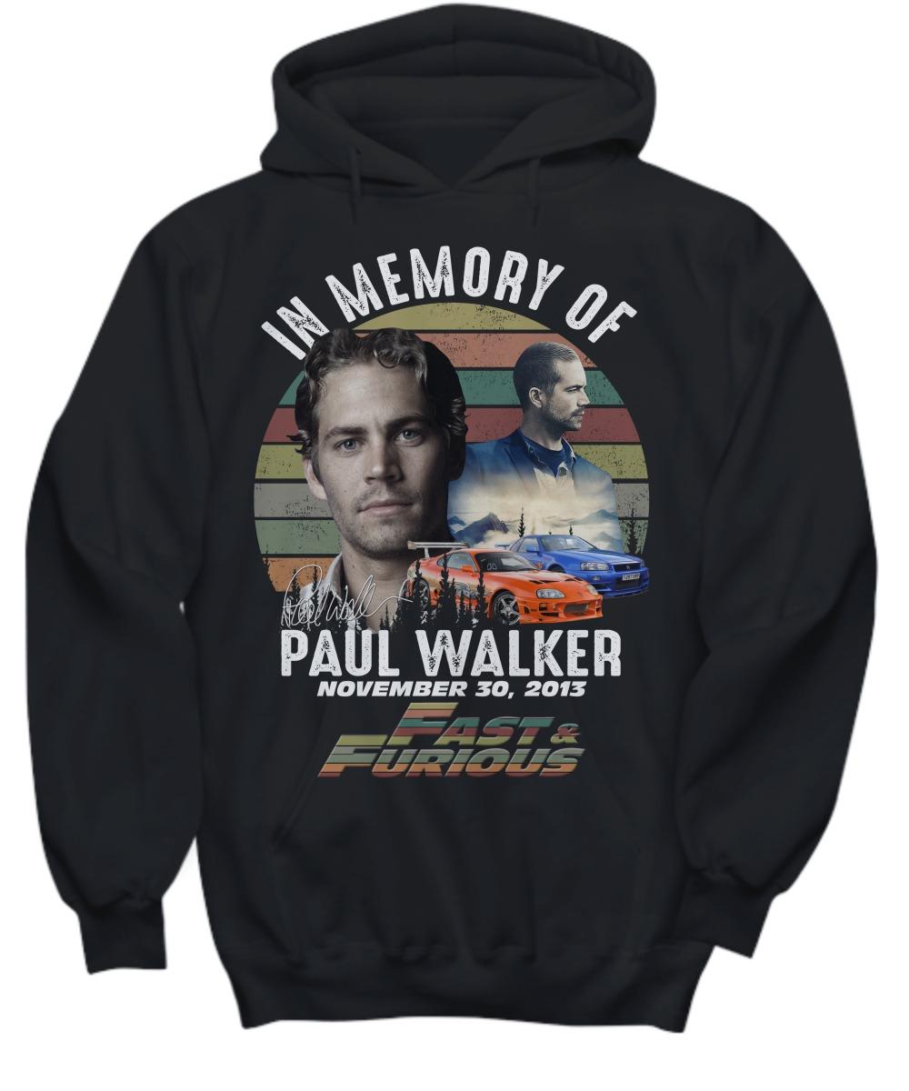 In memory of Paul Walker fast and furious shirt 21