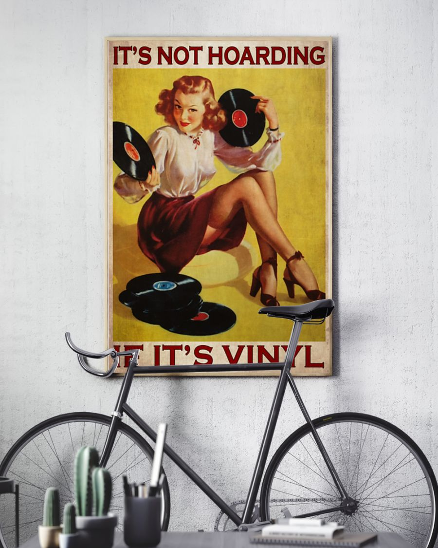 It's not hoarding if it's vinyl poster 21