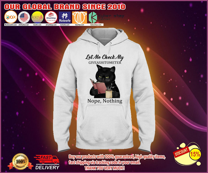 Let me check my giveashitomter nope nothing shirt 19