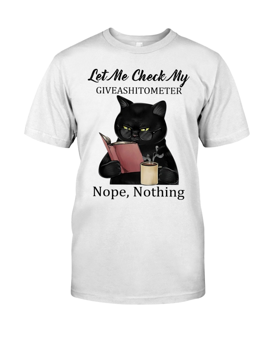 Let me check my giveashitomter nope nothing shirt 21