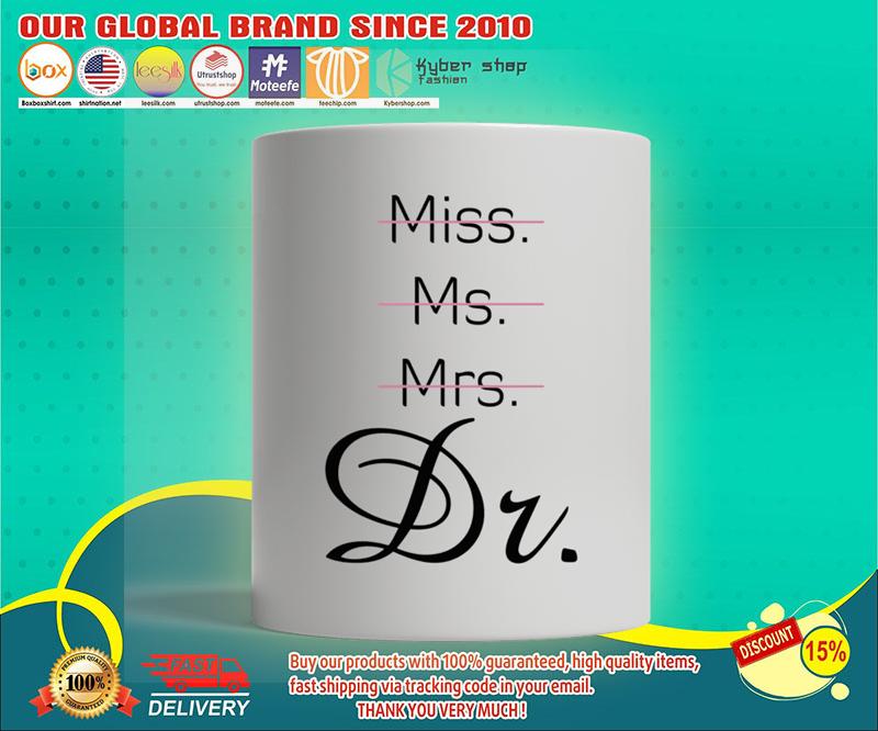 Miss Ms Mrs Dr mug 19