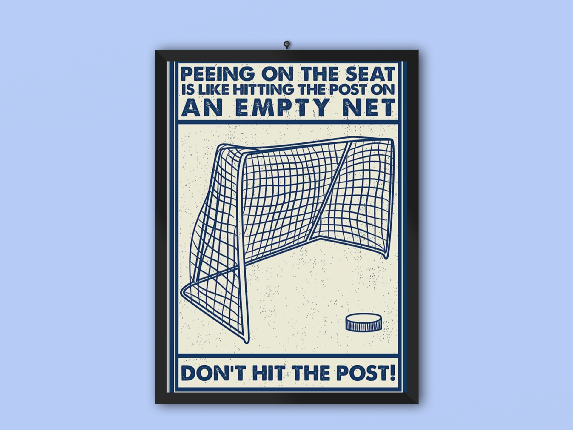 Retro hockey peeing on the seat is like hitting the post on an empty net poster 19
