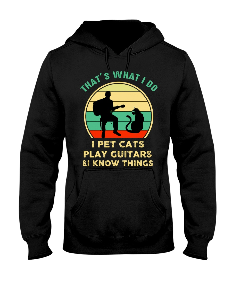 That's want I do I pet cats play guiatrs and I know things shirt 21