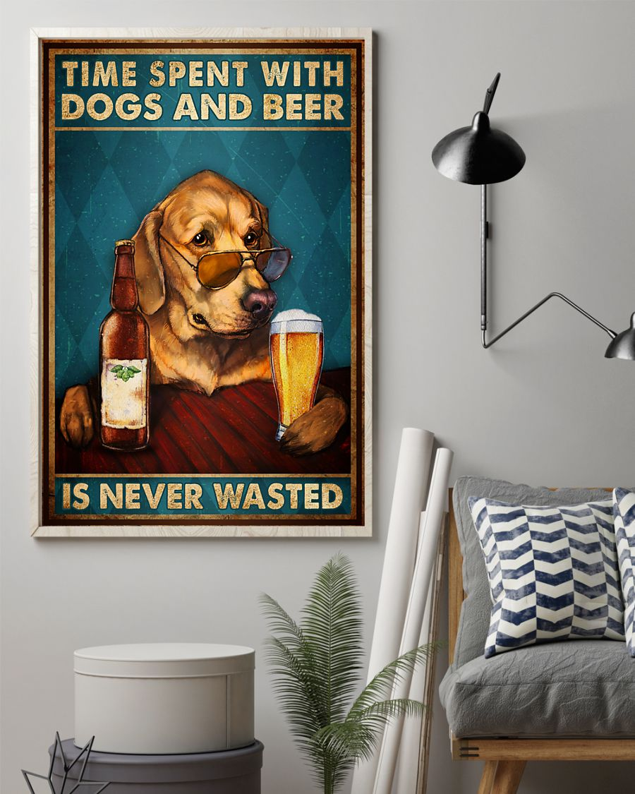 Poster Time spent with dogs and beer is never wasted 21