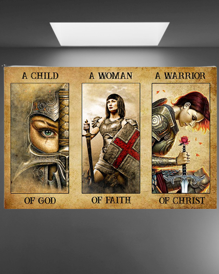 Women a child of god a women of faith a warrior of child poster 3