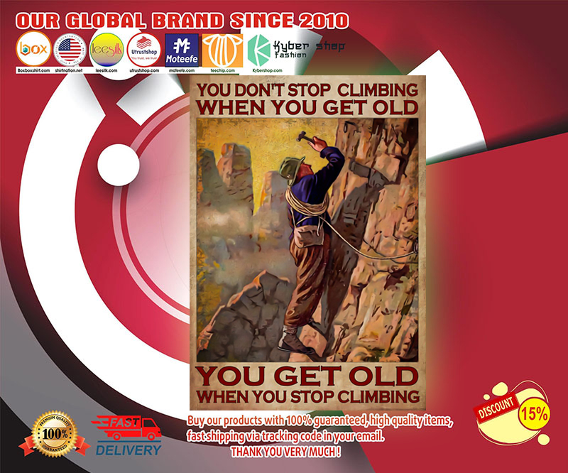 You don't stop climbing when you get old poster 19