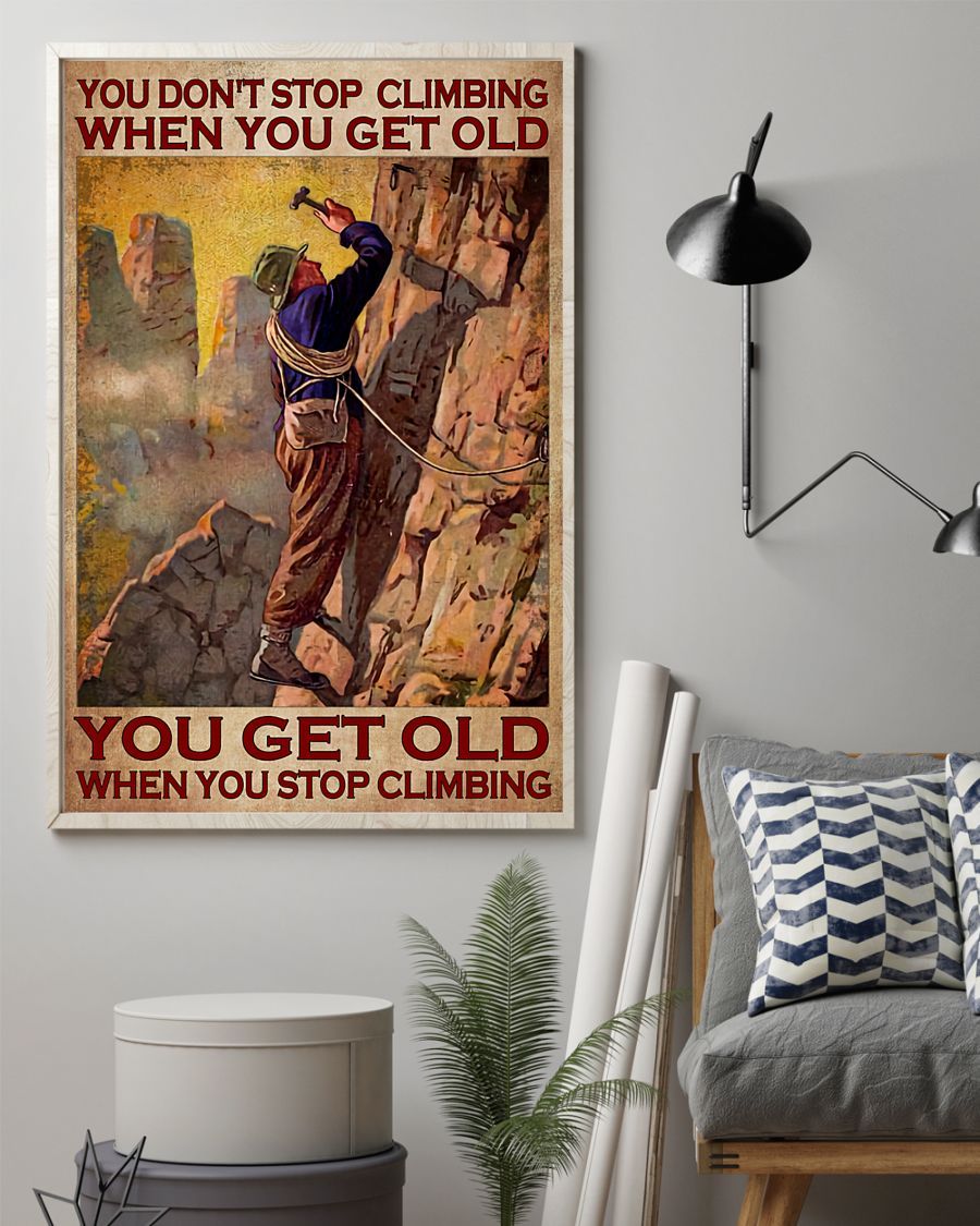 You don't stop climbing when you get old poster 21