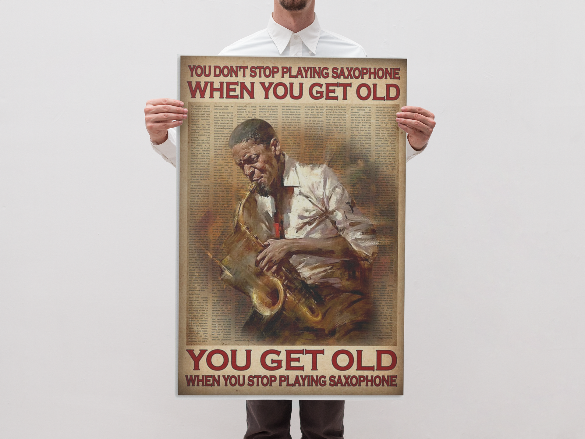 You don't stop playing saxophone when you get old poster 19