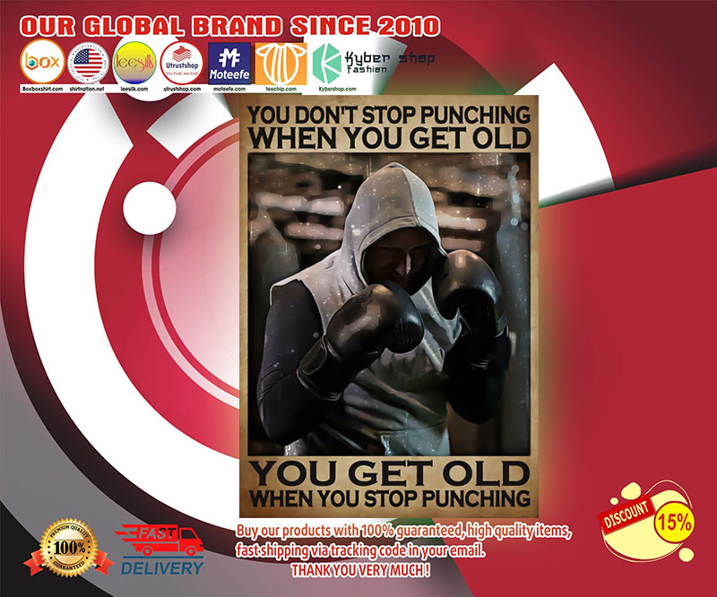 You don't stop punching when you get old poster 19