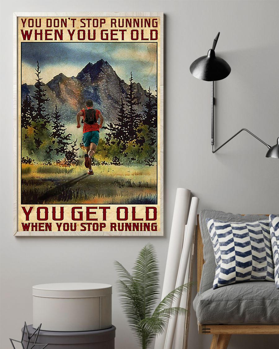 You don't stop running when you get old poster 21
