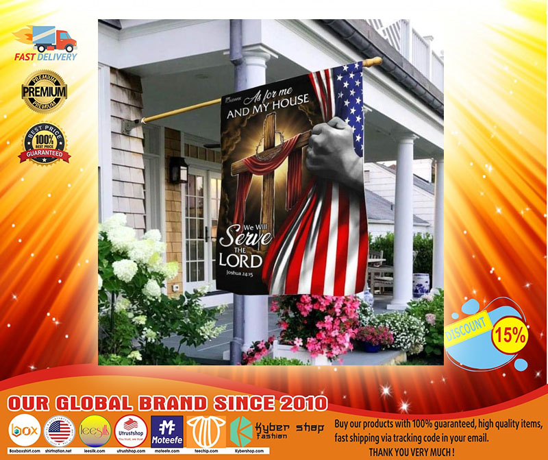 As for me and my house we will serve the lord American flag A3
