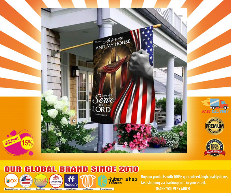As for me and my house we will serve the lord American flag A4