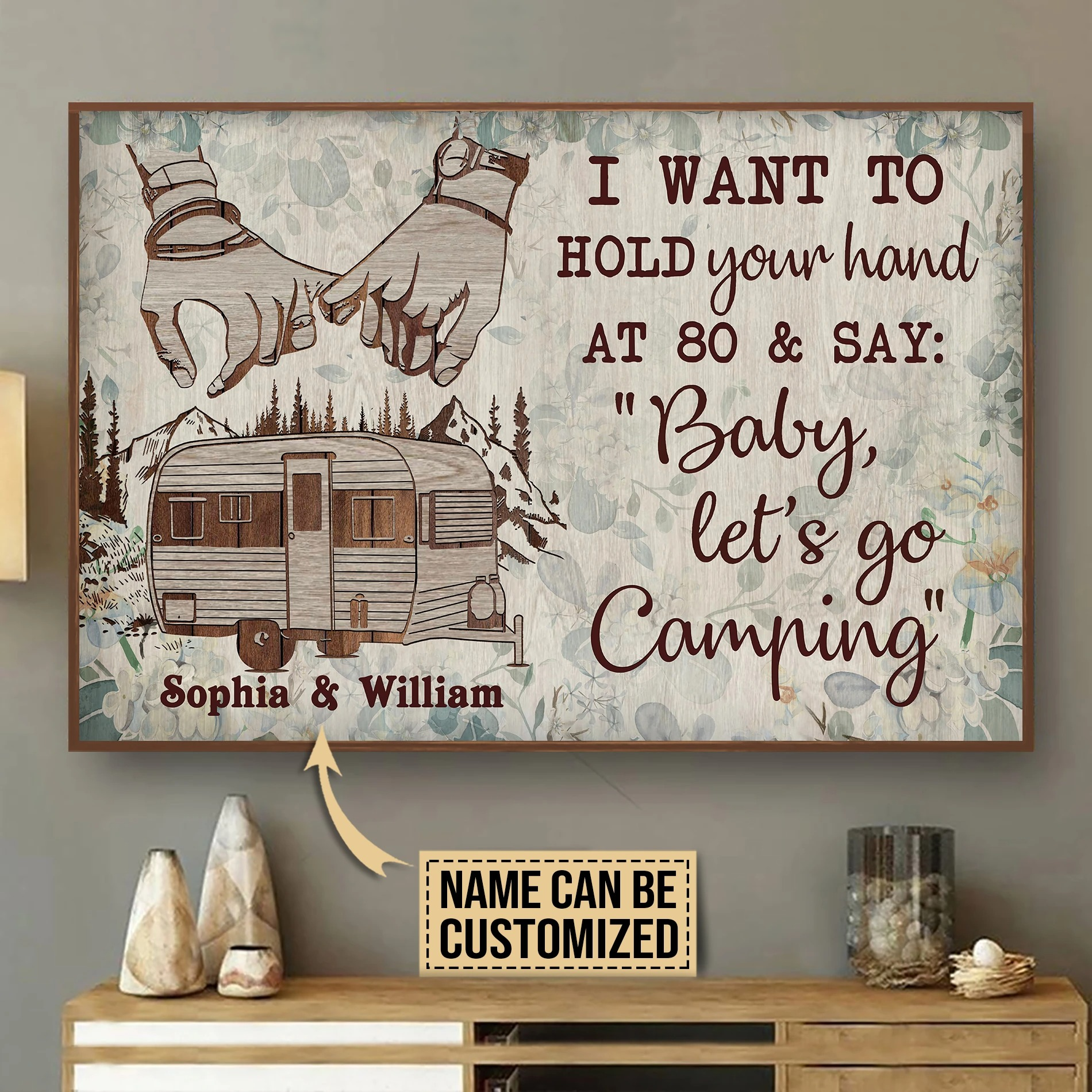 Camping I want to hold your hand custom name poster