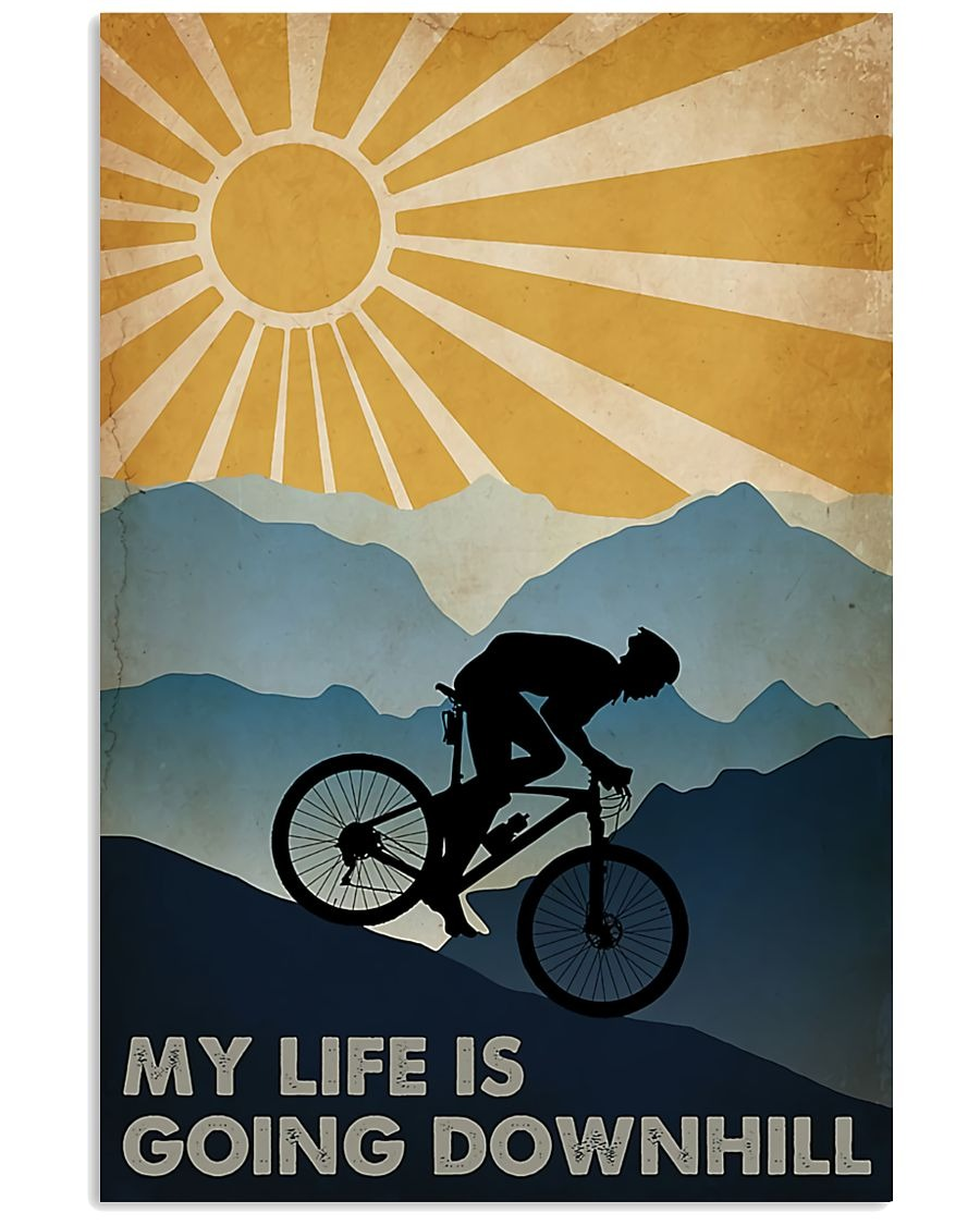 Cycling my life is going downhill poster