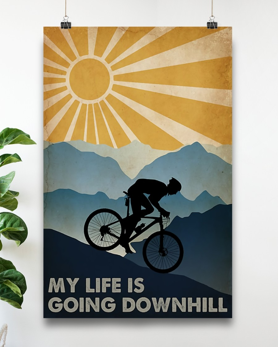 Cycling my life is going downhill poster4