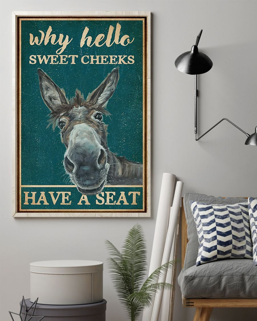 Donkey Why hello sweet cheeks have a seat poster A3