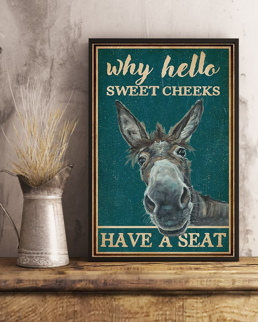Donkey Why hello sweet cheeks have a seat poster A1