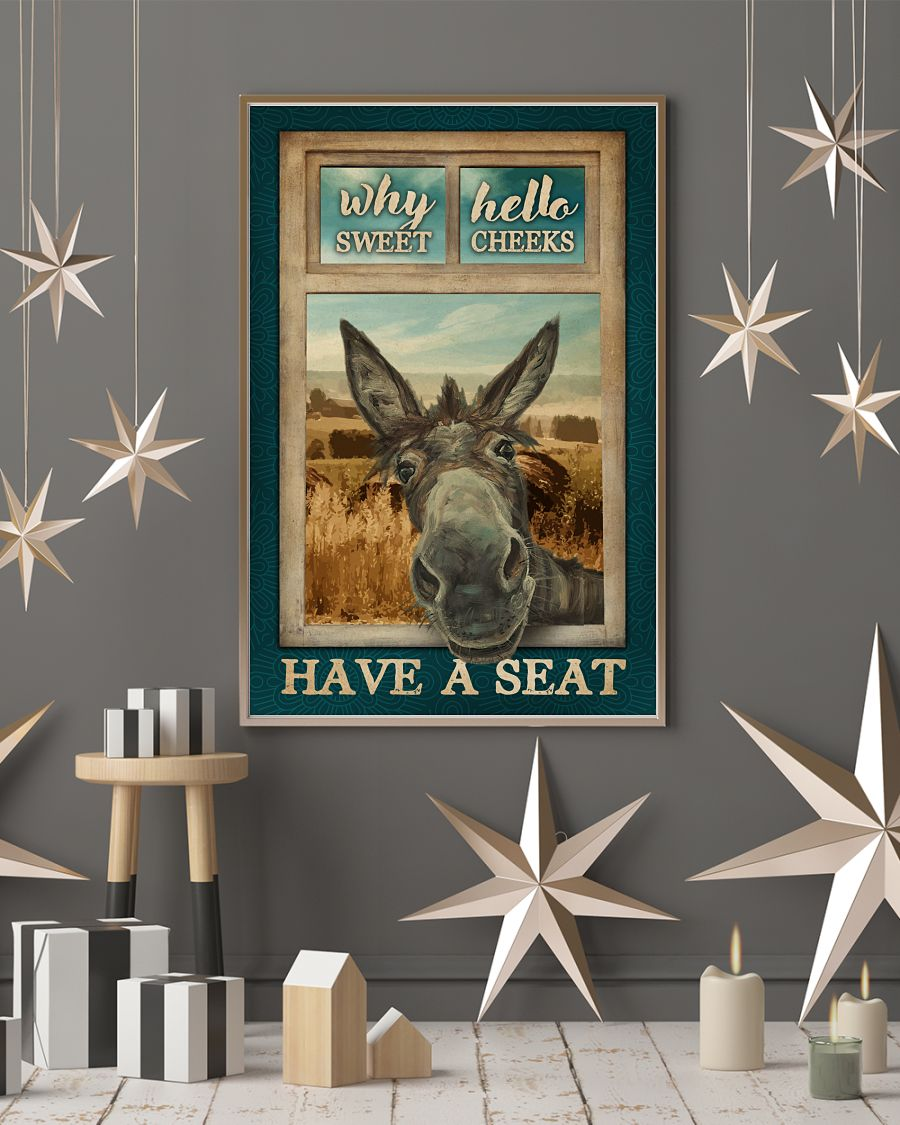 Donkey why hello sweet chees have a seat poster