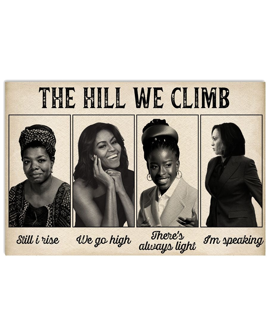 Famous women feminist The hill we climb poster