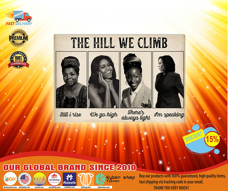 Famous women feminist The hill we climb poster A3