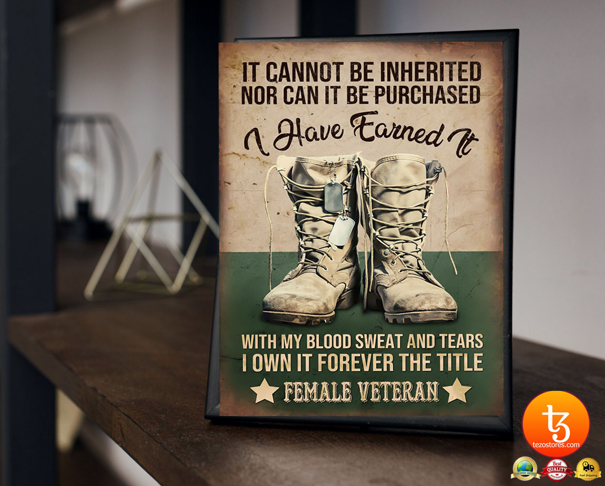 Female veteran It cannot be inherited nor can it be purchased I have earned it poster