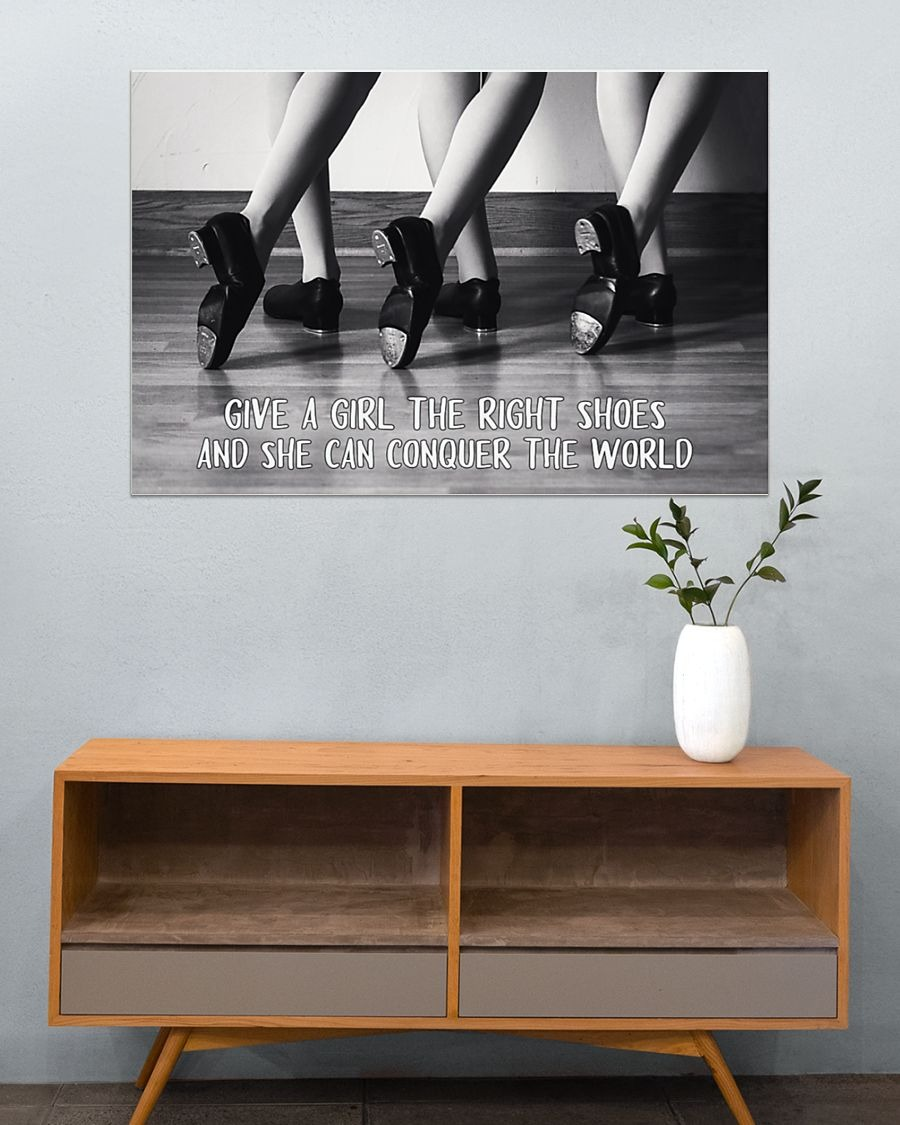 Give a girl the right shoes and she can conquer the world poster4