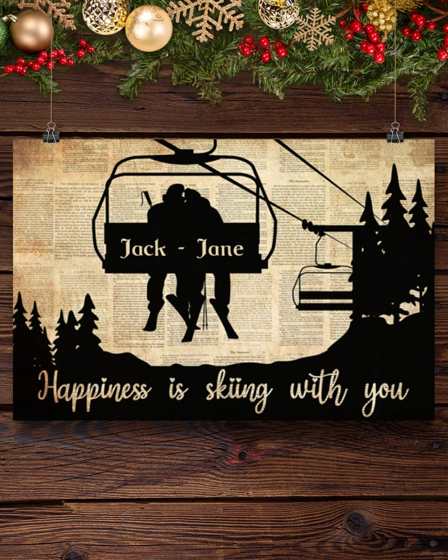HAppiness is skiing with you custom name poster4