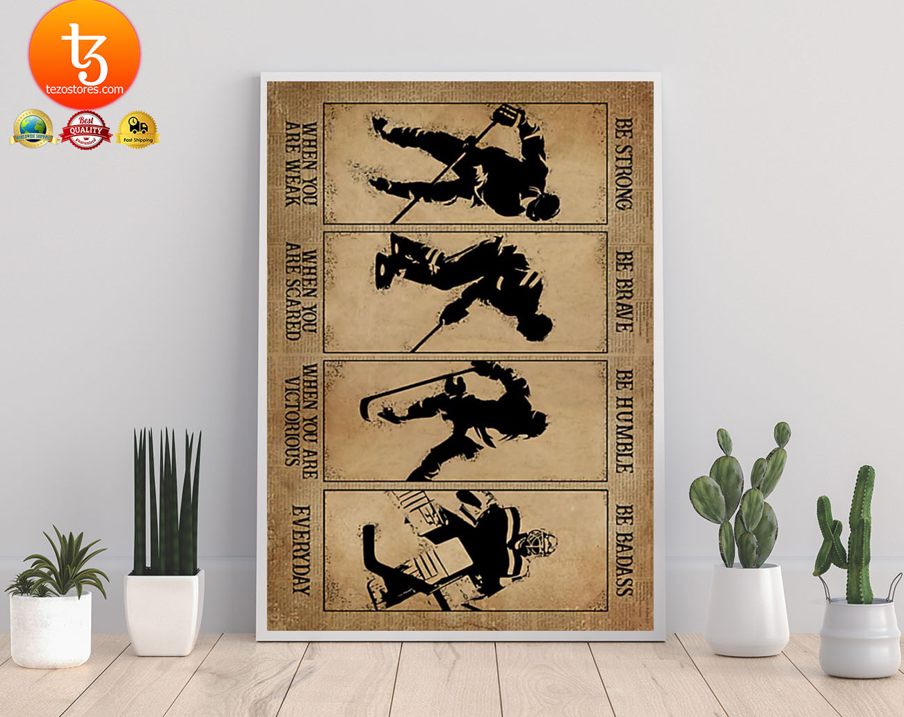 Hockey be strong be brave be humble be badass poster