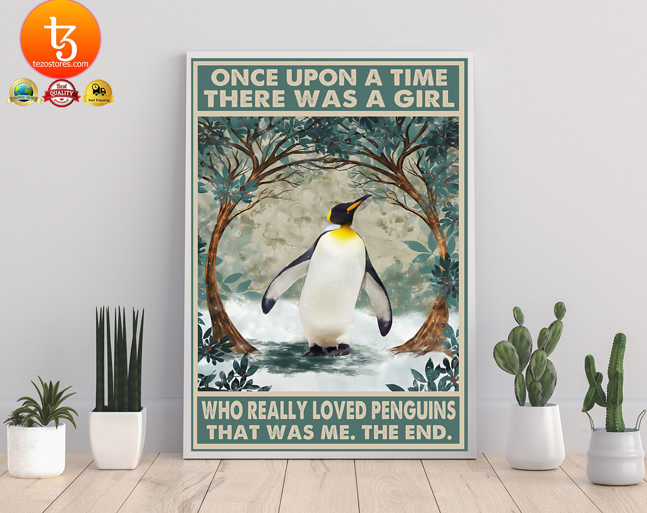 Once upon a time there was a girl who loved penguins poster