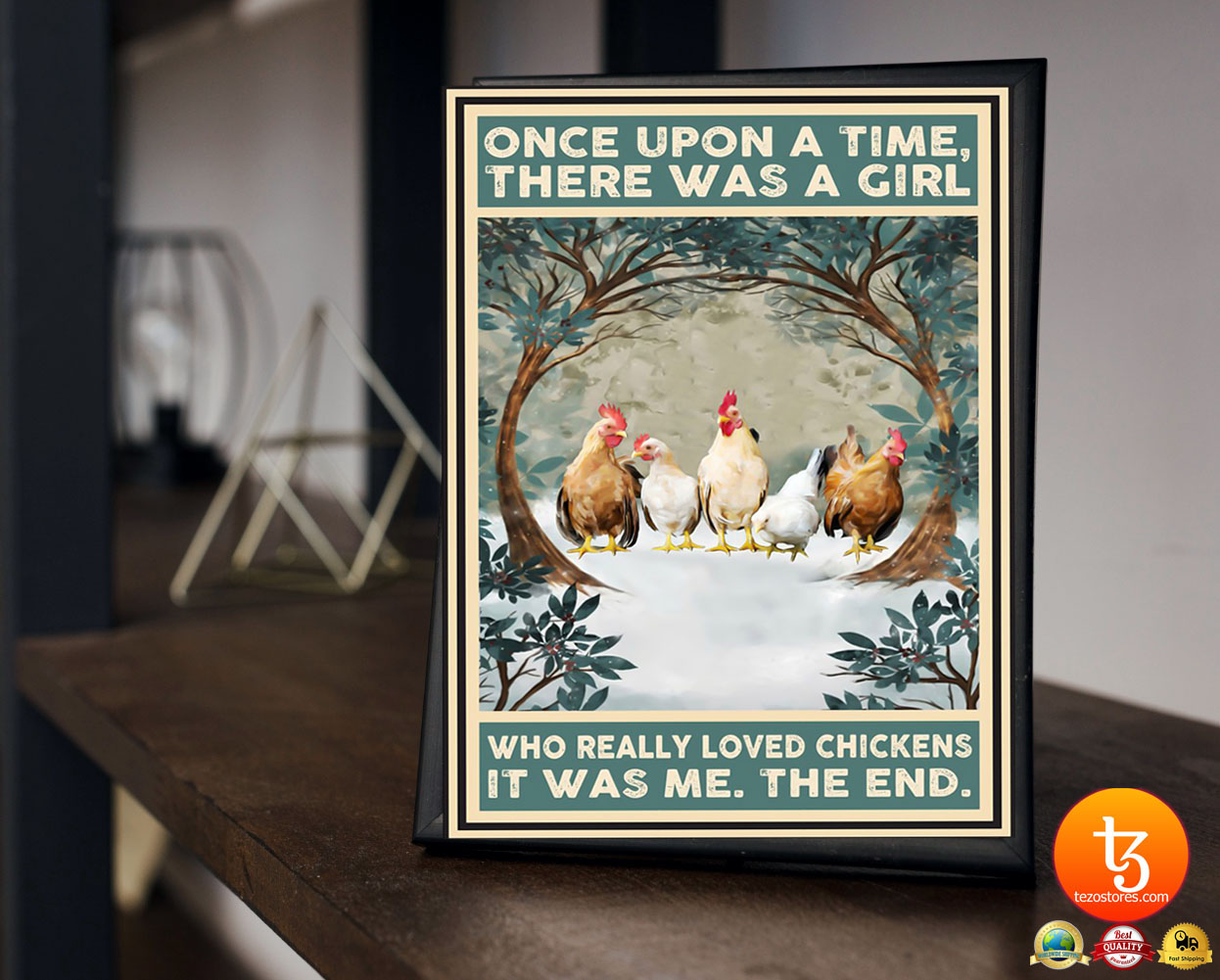 Once upon a time there was a girl who really loved chickens poster