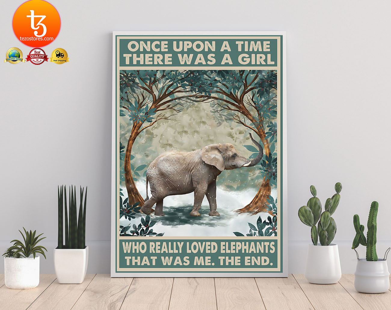 Once upon a time there was a girl who really loved elephants poster