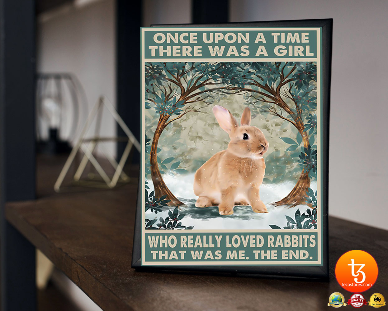 Once upon a time there was a girl who loved rabbits poster
