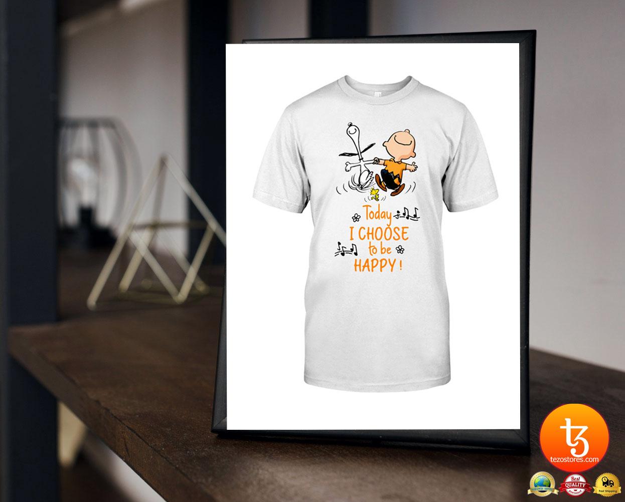 Peanuts Snoopy today i choose to be happy shirt