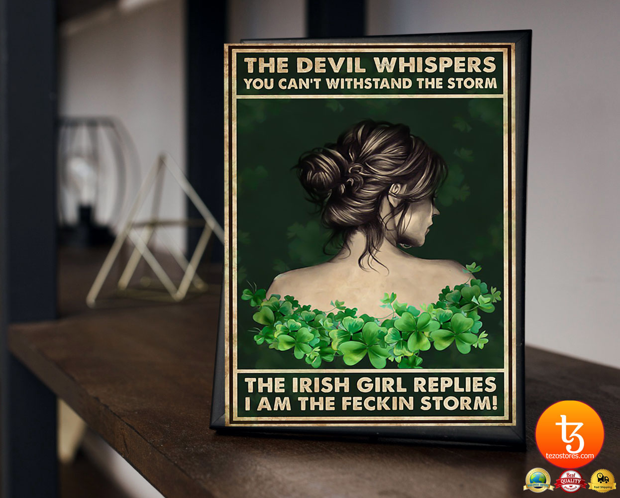 The Irish girl The devil whispers you can't withstand the storm poster