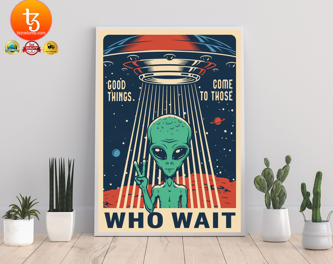 Alien Good things come to those who wait poster 21