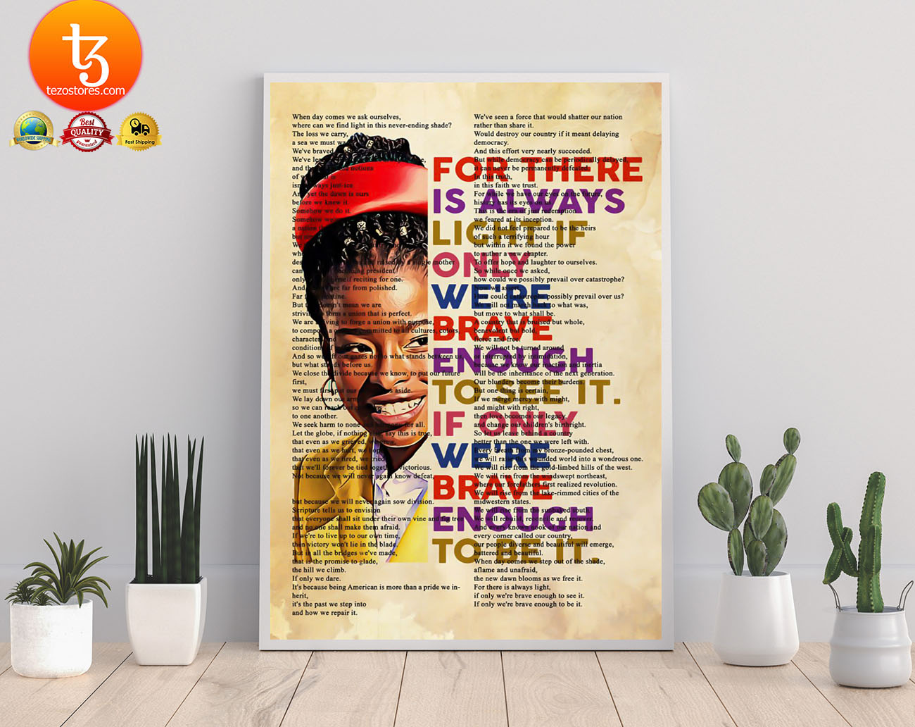 Amanda Gorman for there is always light if only we're brave enough to see it poster 18