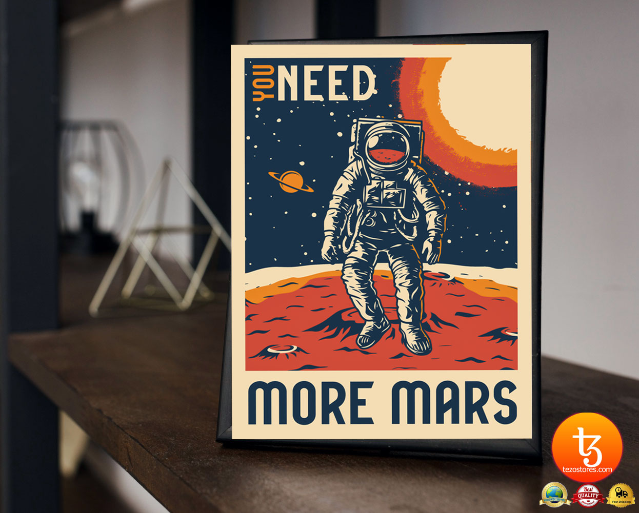 Astronaut You need more mars poster 2