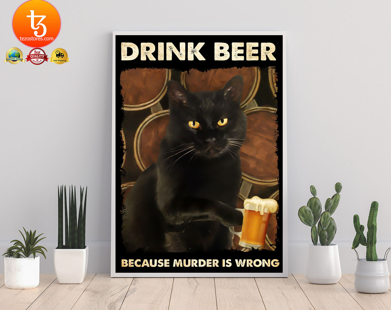 Black cat drink beer because murder is wrong poster 2
