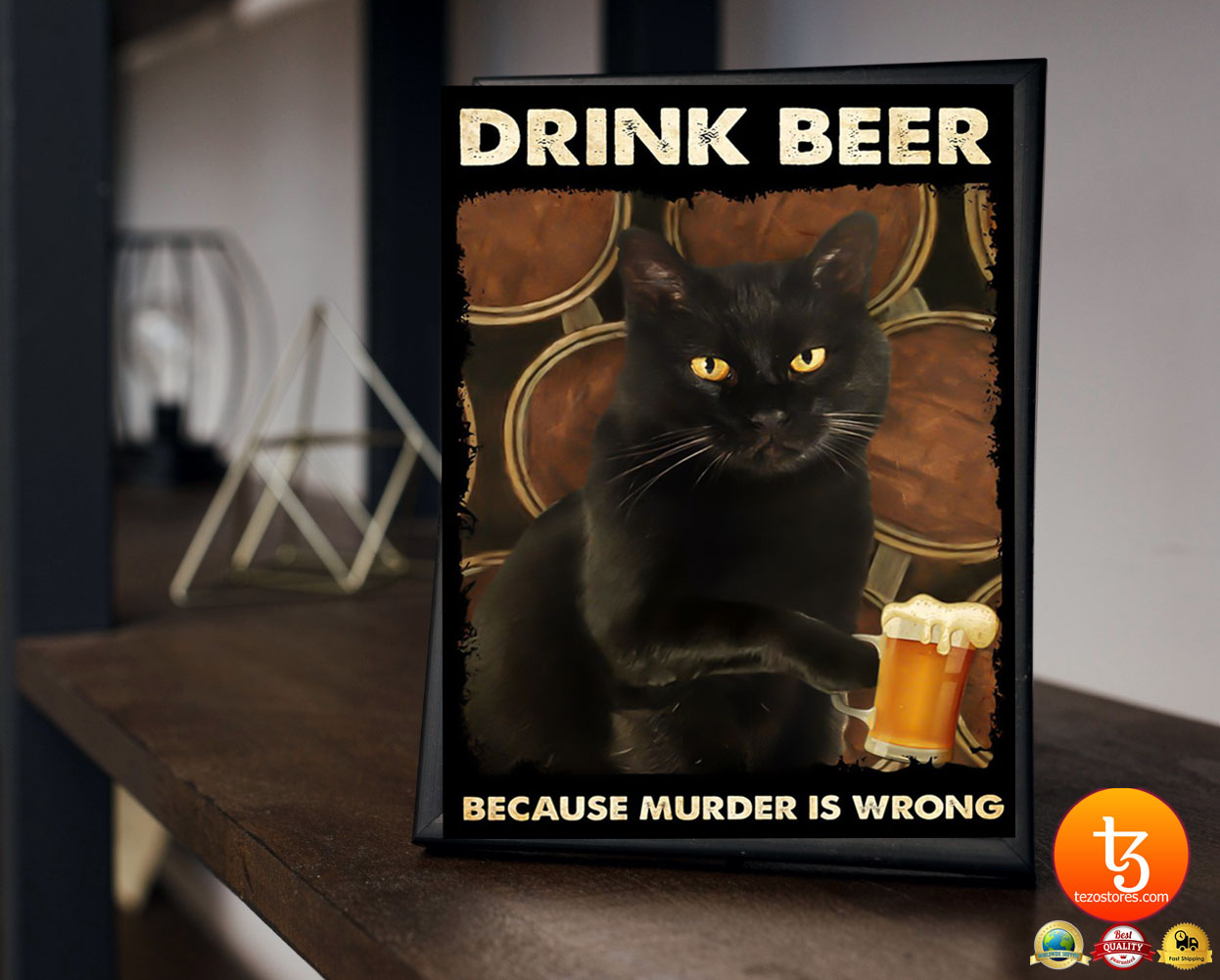 Black cat drink beer because murder is wrong poster 3