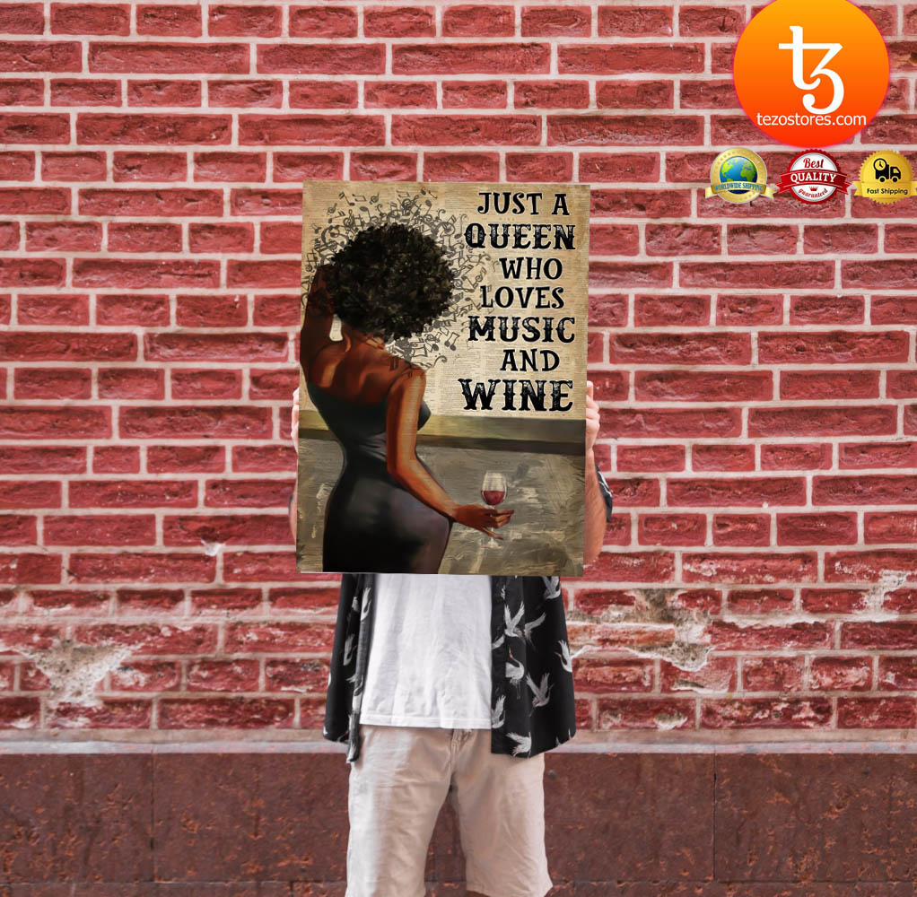 Black girl Just a queen who loves music and wine poster 3