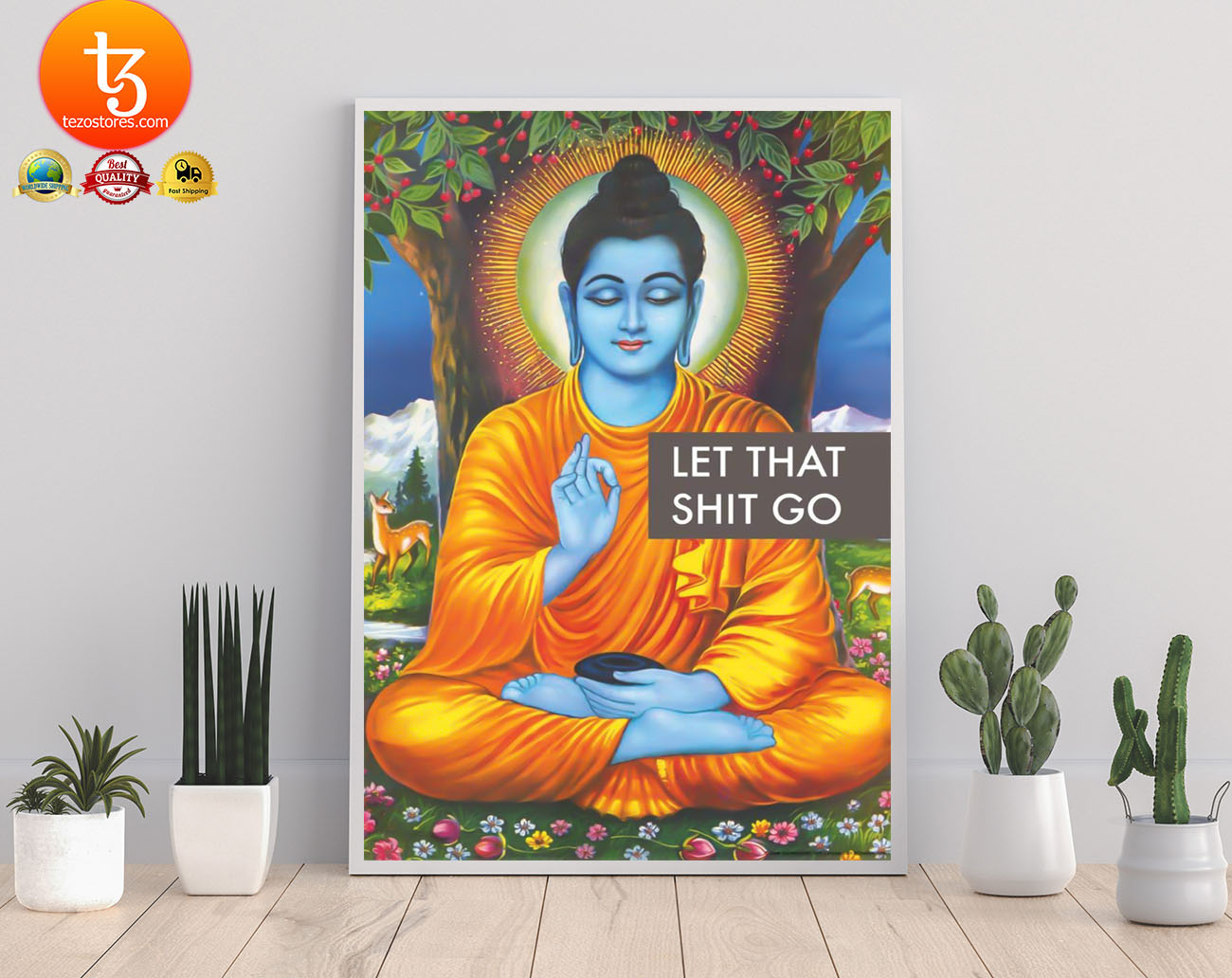 Buddha let that shit go poster 3